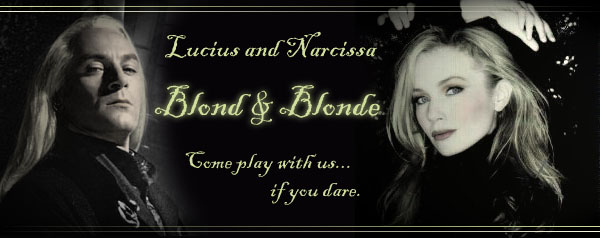 Blond and Blonde: A Lucius and Narcissa Malfoy Archive